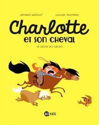 Charlotte et son cheval. Volume 2, La saison des galops