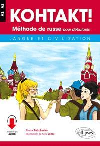 Kohtakt ! méthode de russe pour débutants : langue et civilisation : A1-A2