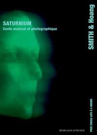 Saturnium : conte musical et photographique