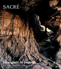 Carnets du paysage (Les). n° 31, Sacré