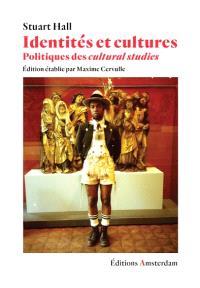 Identités et cultures, Politiques des cultural studies