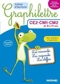 Graphilettre CE2-CM1-CM2 de 8 à 11 ans : les minuscules, les majuscules, les chiffres, pour droitiers et gauchers : cahier d'écriture
