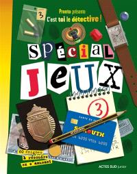 Spécial jeux : 60 énigmes. Volume 3