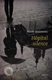 Hôpital silence; Suivi de L'attente