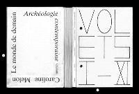 Le monde de demain archéologie contemporaine
