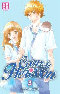 Coeur de hérisson. Volume 3