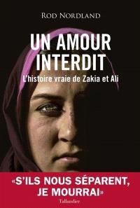 Un amour interdit : l'histoire vraie de Zakia et Ali