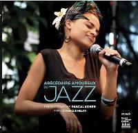 Abécédaire amoureux du jazz