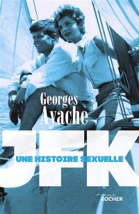 JFK : une histoire sexuelle