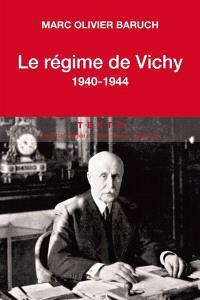 Le régime de Vichy : 1940-1944