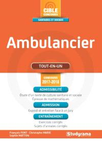 Ambulancier : tout-en-un : concours 2017-2018