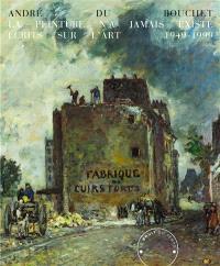 La peinture n'a jamais existé : écrits sur l'art 1949-1999