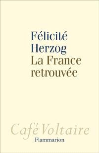 La France retrouvée