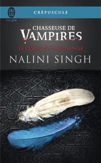 Chasseuse de vampires. Volume 9, Le coeur de l'archange