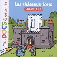 Les châteaux forts : coloriage