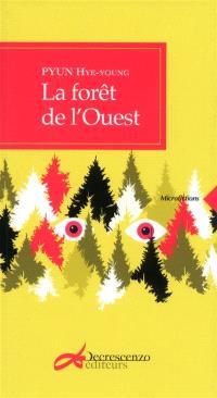La forêt de l'Ouest