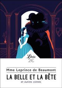La Belle et la Bête : et autres contes
