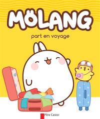 Mölang, Mölang part en voyage