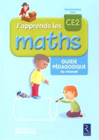J'apprends les maths CE2 : guide pédagogique du manuel : programmes 2016
