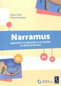 Narramus, MS-GS : apprendre à comprendre et à raconter La sieste de Moussa