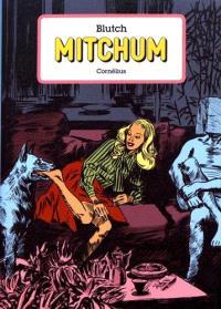 Mitchum : l'intégrale