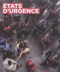 Etats d'urgence. Volume 1, Photographie sociale et documentaire