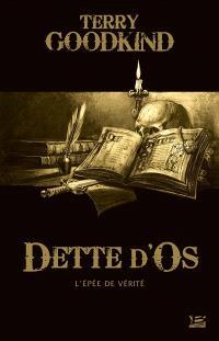 Dette d'os : une préquelle à L'épée de vérité