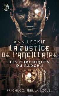 Les chroniques du Radch. Volume 1, La justice de l'ancillaire
