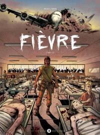Fièvre. Volume 1