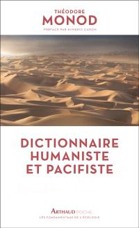 Dictionnaire humaniste et pacifiste : essai