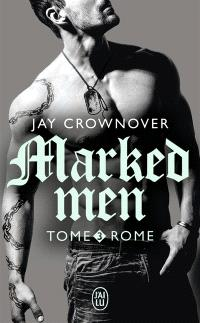 Marked men. Volume 3, Rome