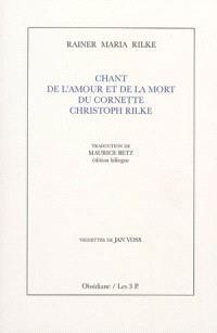 Chant de l'amour et de la mort du cornette Christoph Rilke