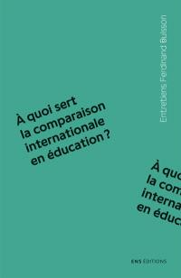 A quoi sert la comparaison internationale en éducation ?
