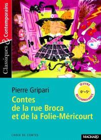 Contes de la rue Broca et de la Folie-Méricourt