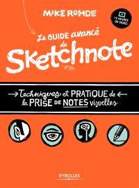 Le guide avancé du sketchnote : techniques et pratique de la prise de notes visuelles