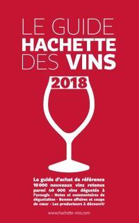 Le guide Hachette des vins : sélection 2018