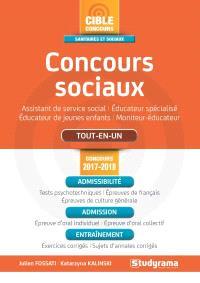Concours sociaux : assistant de service social, éducateur spécialisé, éducateur de jeunes enfants, moniteur-éducateur : tout-en-un, concours 2017-2018
