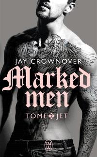 Marked men. Volume 2, Jet