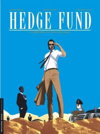 Hedge fund. Volume 4, L'héritière aux vingt milliards