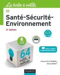 La boîte à outils en santé-sécurité-environnement : 64 outils & méthodes