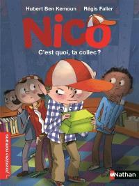 Nico, C'est quoi, ta collec ?