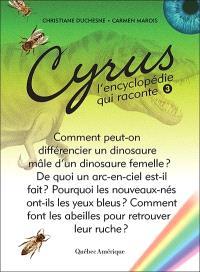 Cyrus, l'encyclopédie qui raconte. Volume 3