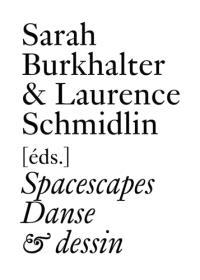 Spacescapes : danse & dessin depuis 1962