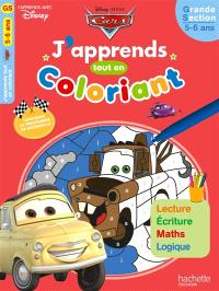 Cars : j'apprends tout en coloriant : grande section, 5-6 ans