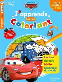 Cars : j'apprends tout en coloriant : petite section, 3-4 ans