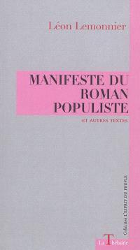 Manifeste du roman populiste : et autres textes