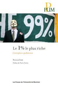 Le 1% le plus riche  : l' exception québécoise