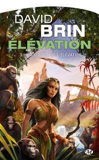 Elévation. Volume 3, La guerre de l'élévation