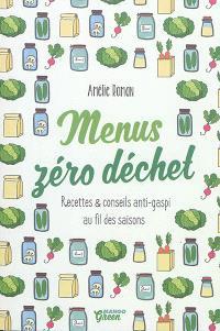 Menus zéro déchet : recettes et conseils anti-gaspi au fil des saisons