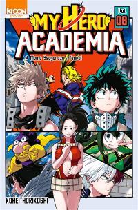 My hero academia. Volume 8, Momo Yaoyorozu : l'envol